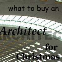 What to Buy an Architect for Christmas